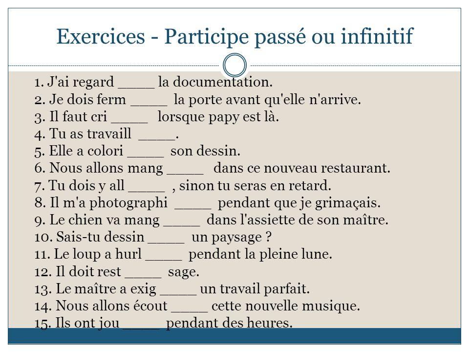 Exercices - Participe passé ou infinitif