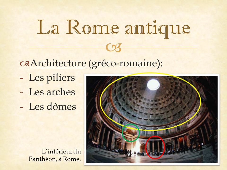 La Rome antique Architecture (gréco-romaine): Les piliers Les arches