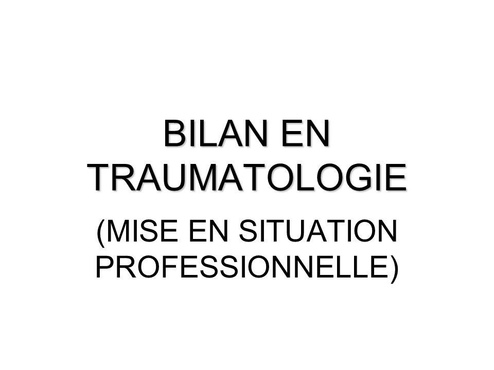 BILAN EN TRAUMATOLOGIE