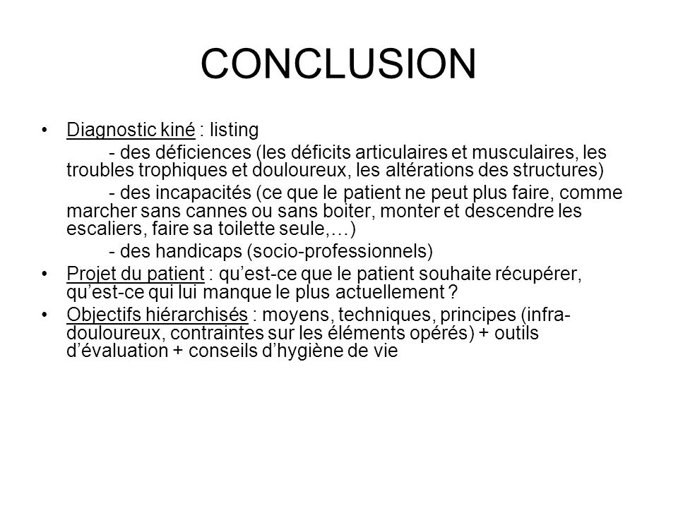 CONCLUSION Diagnostic kiné : listing