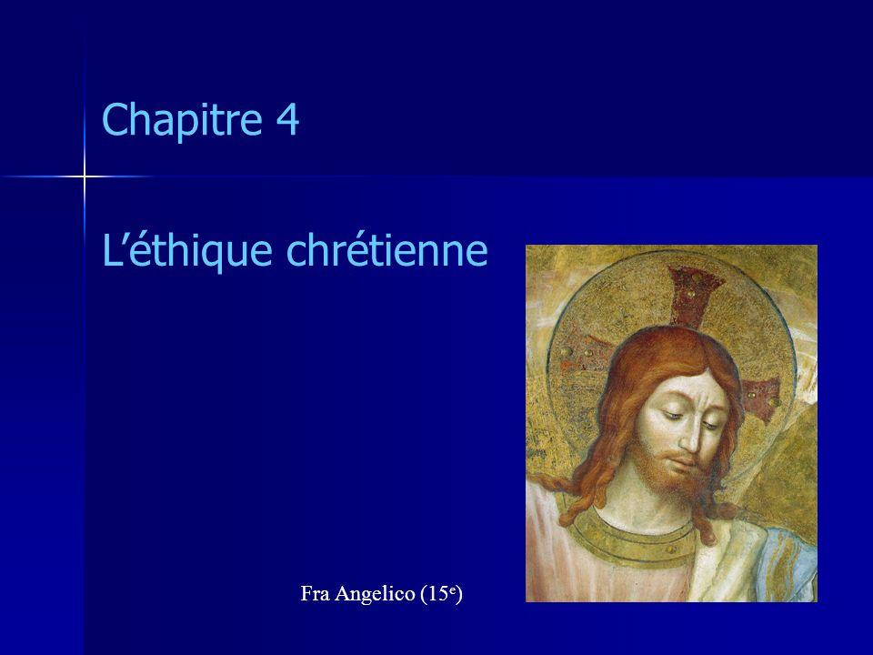 Chapitre 4 L'éthique chrétienne Fra Angelico (15e)