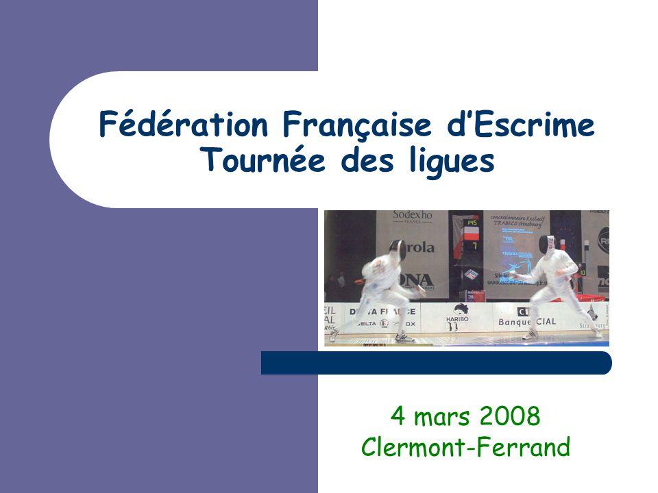 Fédération Française d'Escrime Tournée des ligues