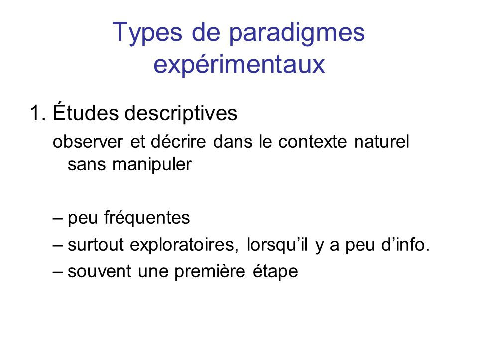 Types de paradigmes expérimentaux