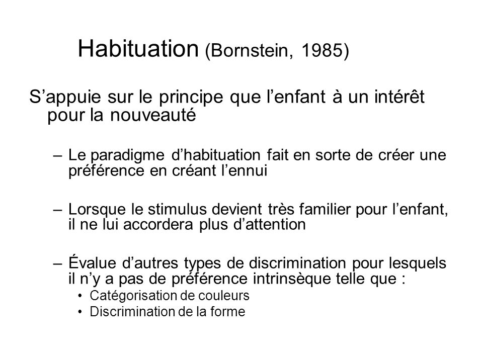 Habituation (Bornstein, 1985)
