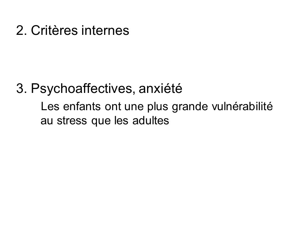 3. Psychoaffectives, anxiété