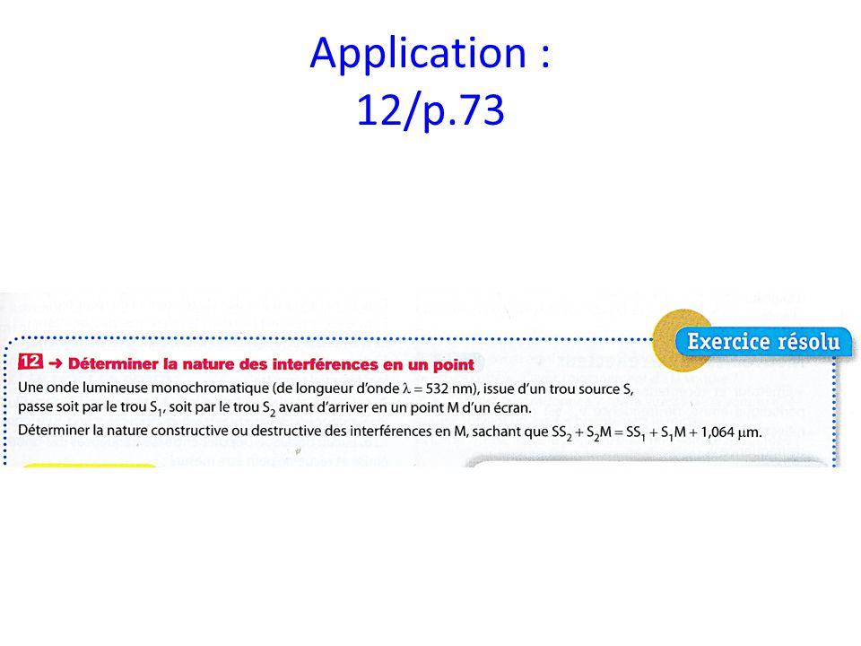 Application : 12/p.73