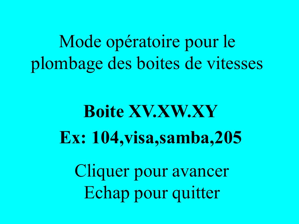 Boite XV.XW.XY Ex: 104,visa,samba,205