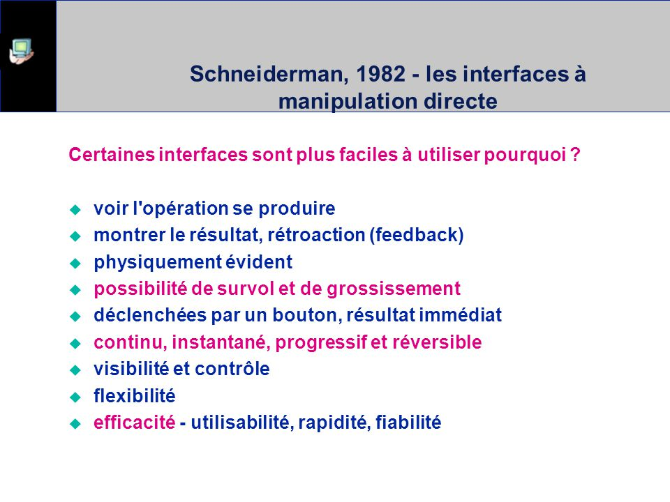 Schneiderman, 1982 - les interfaces à manipulation directe