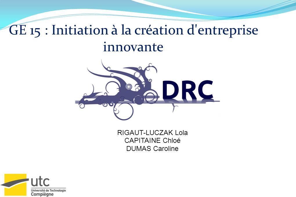 GE 15 : Initiation à la création d entreprise innovante