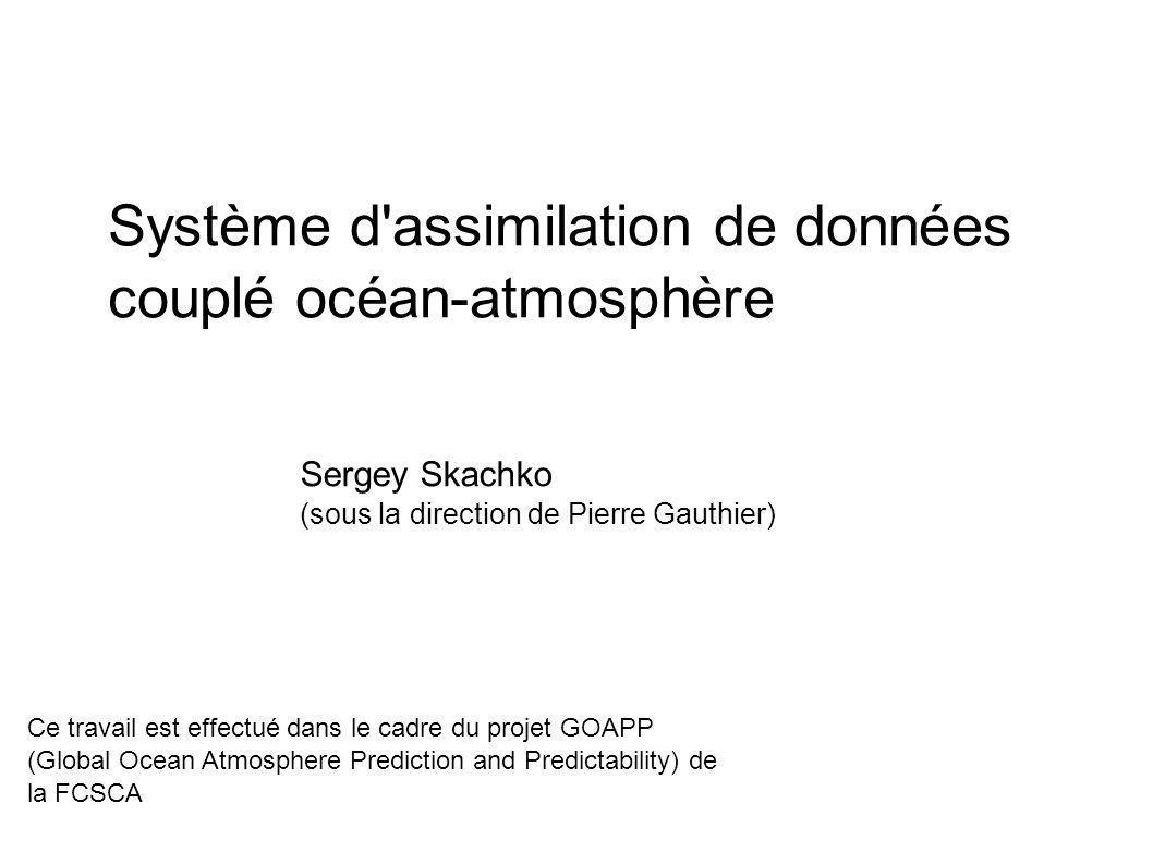 Système d assimilation de données couplé océan-atmosphère