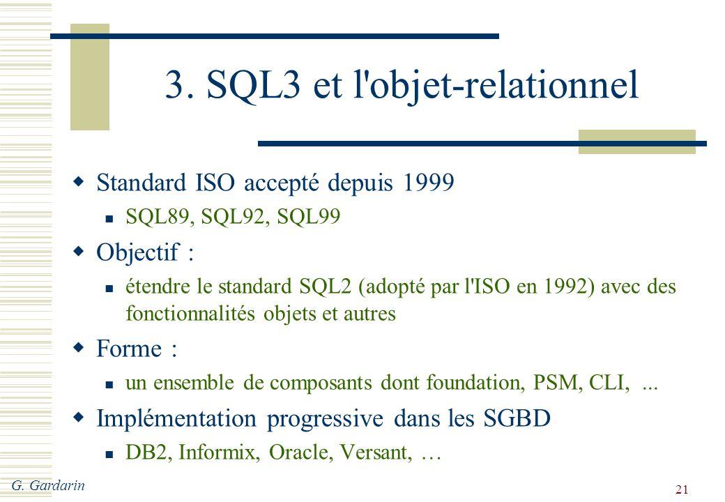 3. SQL3 et l objet-relationnel