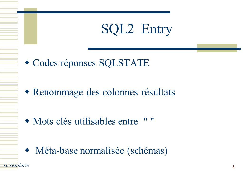 SQL2 Entry Codes réponses SQLSTATE Renommage des colonnes résultats