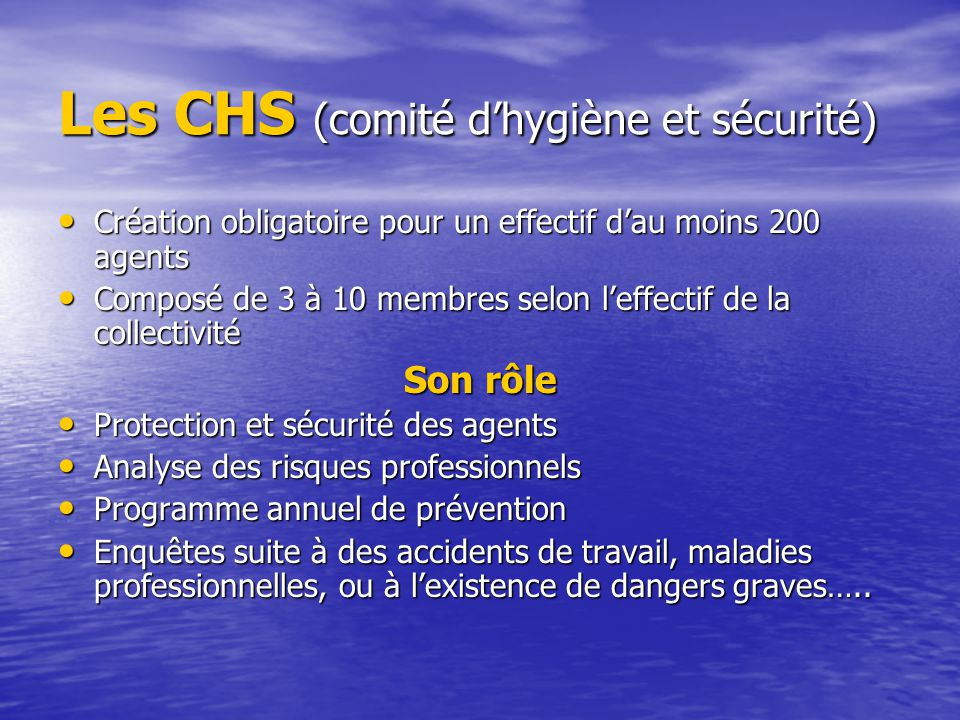 Les CHS (comité d'hygiène et sécurité)