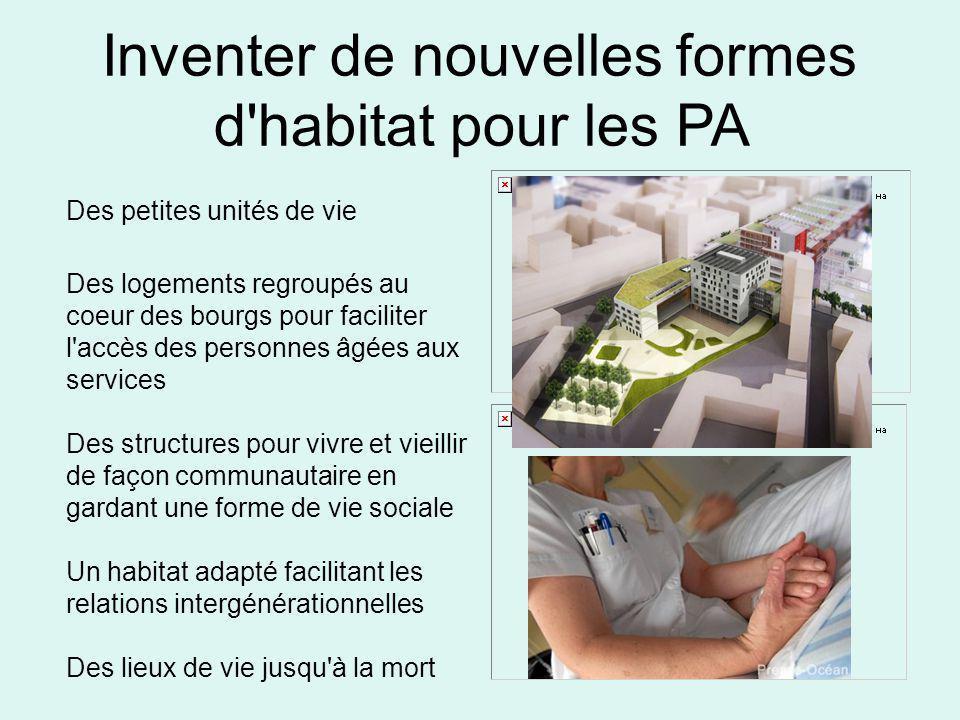 Inventer de nouvelles formes d habitat pour les PA