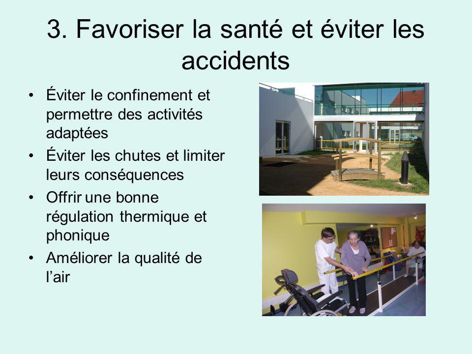 3. Favoriser la santé et éviter les accidents