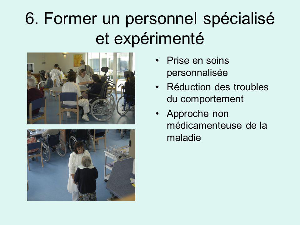 6. Former un personnel spécialisé et expérimenté