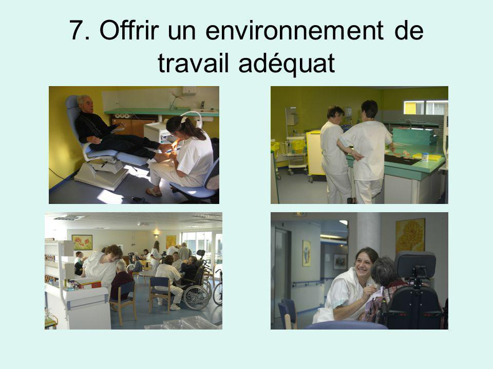 7. Offrir un environnement de travail adéquat