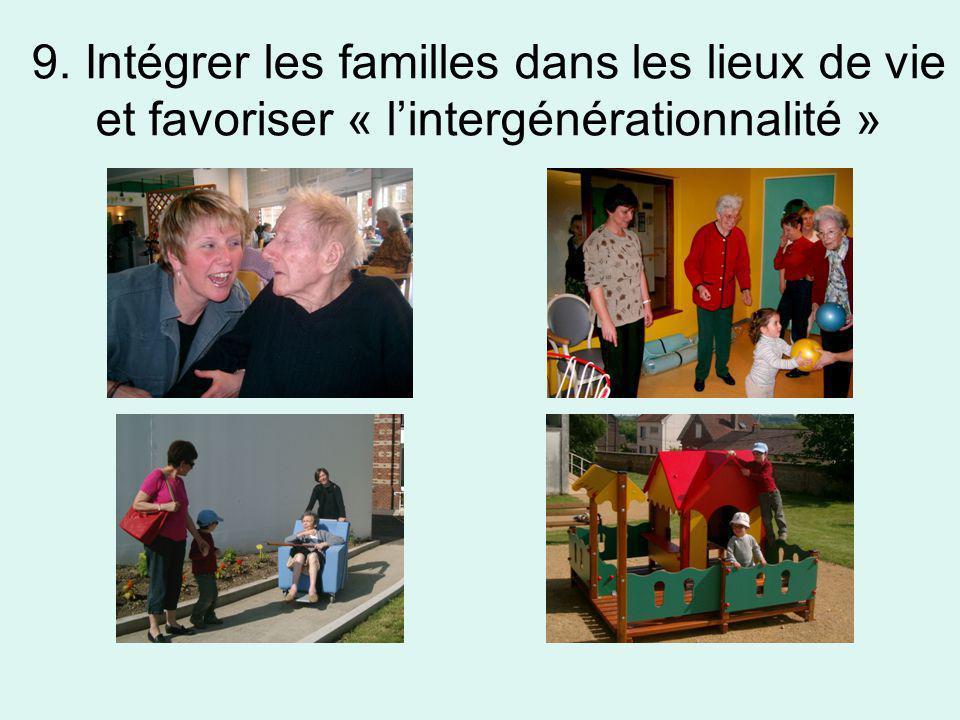 9. Intégrer les familles dans les lieux de vie et favoriser « l'intergénérationnalité »