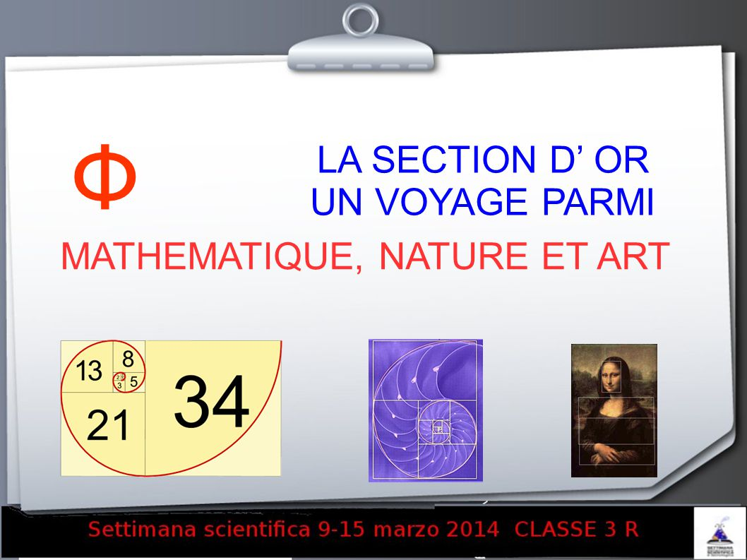 Ф LA SECTION D' OR UN VOYAGE PARMI MATHEMATIQUE, NATURE ET ART 1