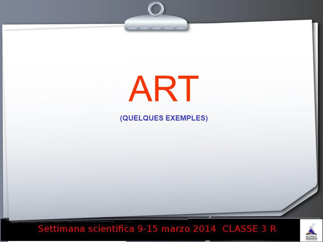 ART (QUELQUES EXEMPLES) 19