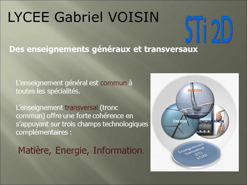 LYCEE Gabriel VOISIN STi 2D Des enseignements généraux et transversaux