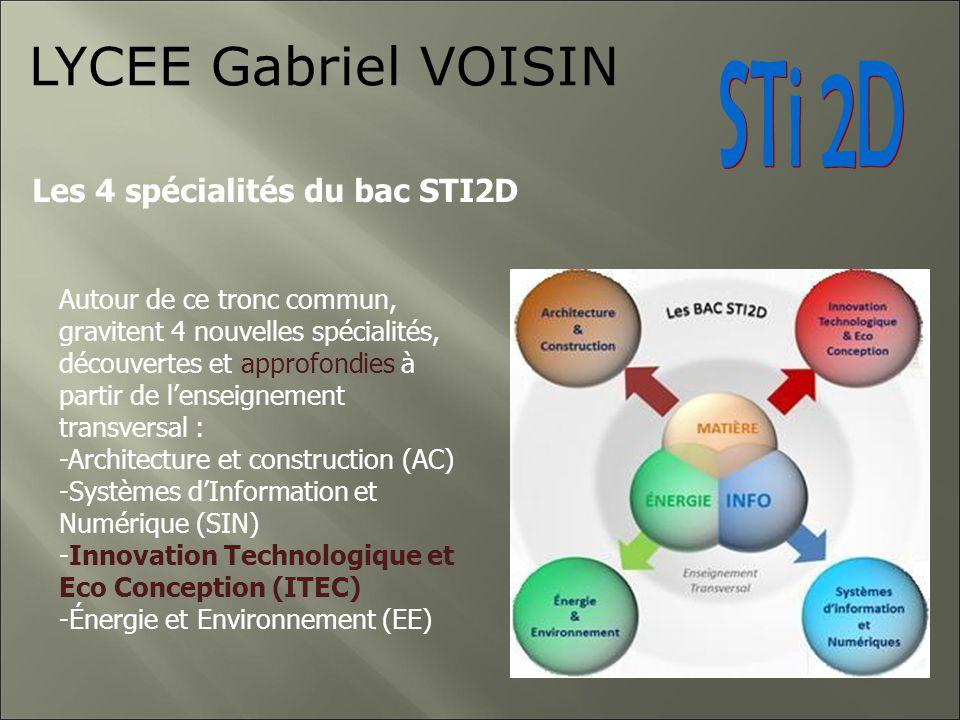 LYCEE Gabriel VOISIN STi 2D Les 4 spécialités du bac STI2D