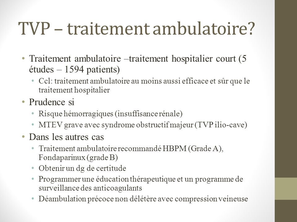 TVP – traitement ambulatoire