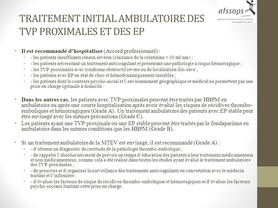 TRAITEMENT INITIAL AMBULATOIRE DES TVP PROXIMALES ET DES EP