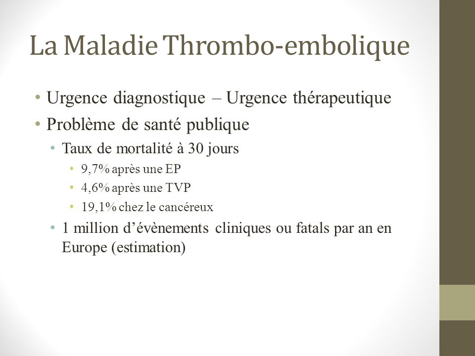 La Maladie Thrombo-embolique