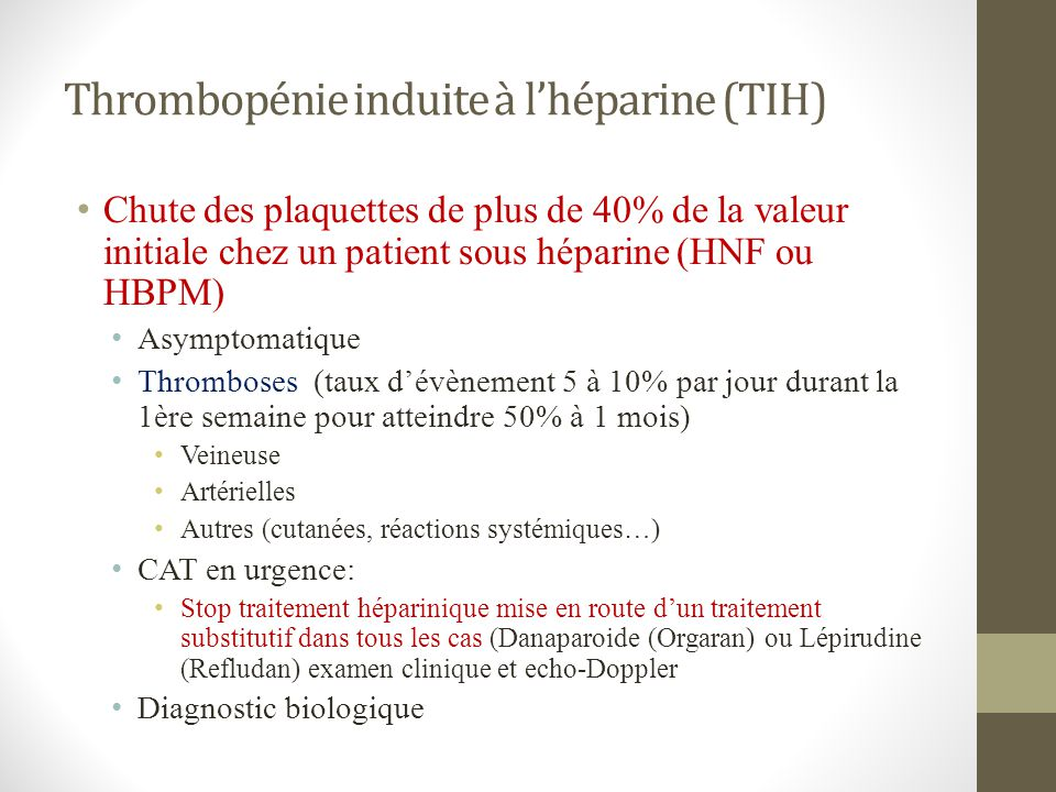 Thrombopénie induite à l'héparine (TIH)