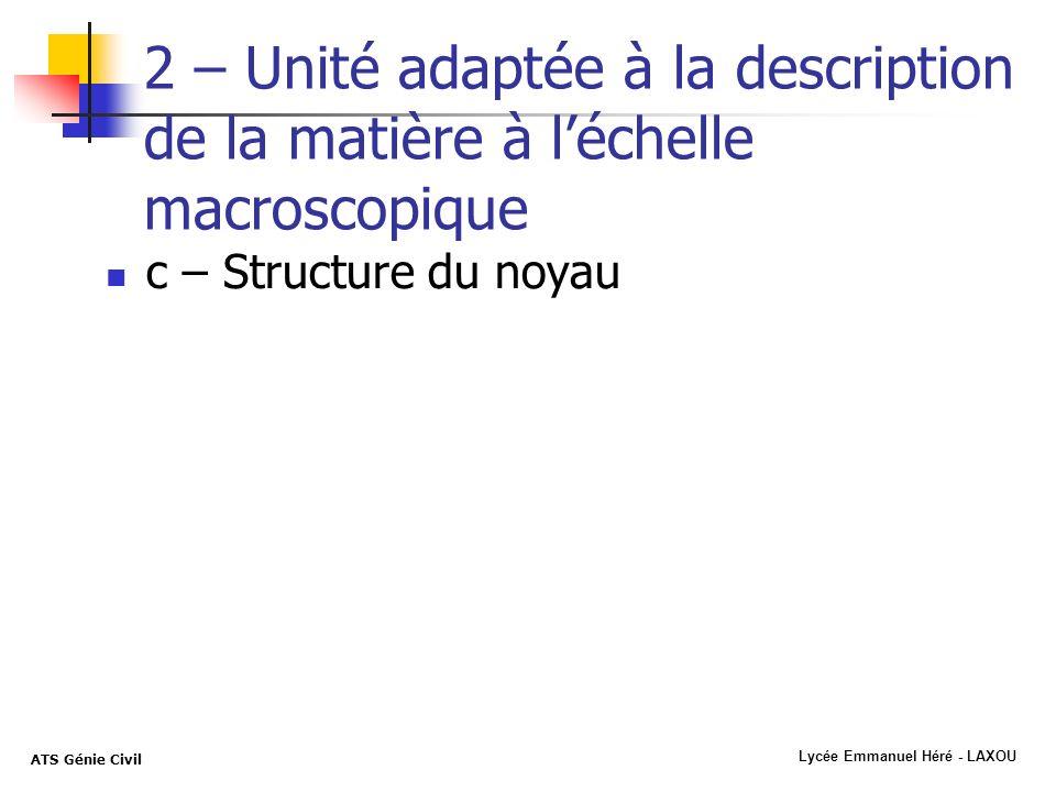 2 – Unité adaptée à la description de la matière à l'échelle macroscopique