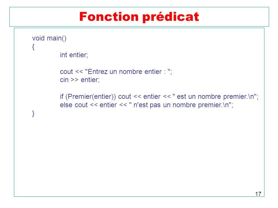 Fonction prédicat void main() { int entier;