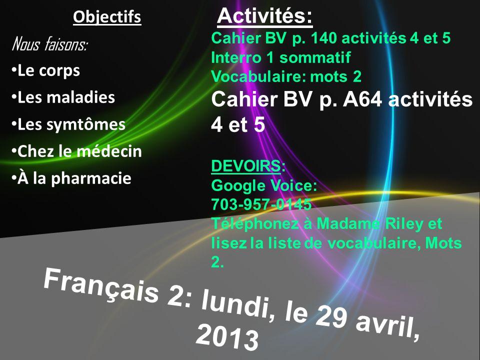 Français 2: lundi, le 29 avril, 2013