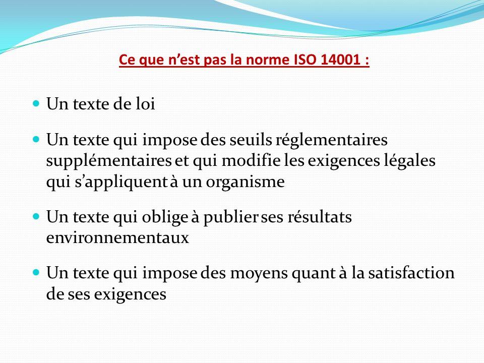 Ce que n'est pas la norme ISO 14001 :