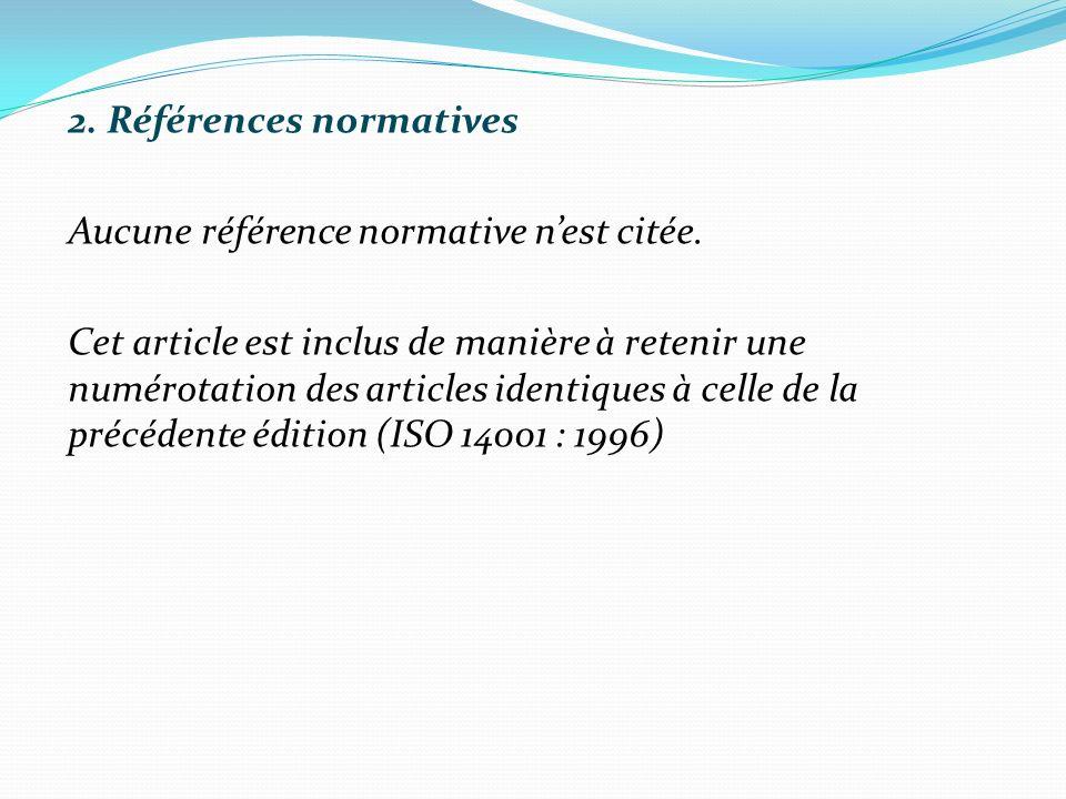 2. Références normatives Aucune référence normative n'est citée