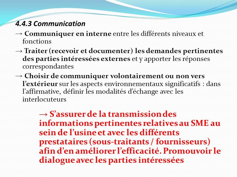 4.4.3 Communication→ Communiquer en interne entre les différents niveaux et fonctions.