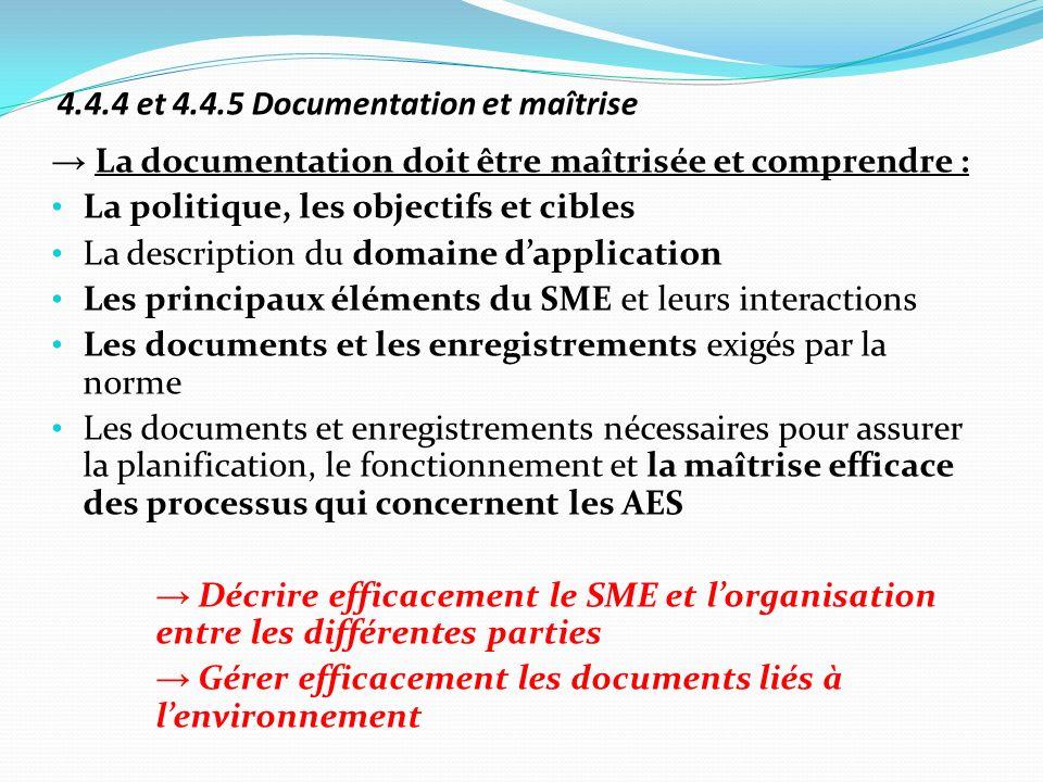 4.4.4 et 4.4.5 Documentation et maîtrise