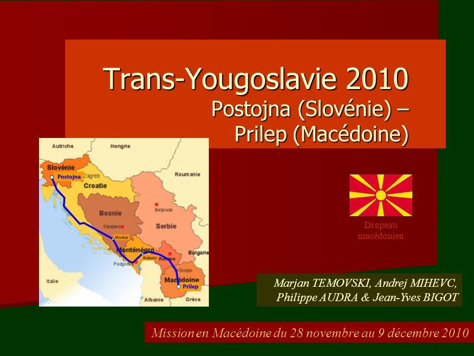 Trans-Yougoslavie 2010 Postojna (Slovénie) – Prilep (Macédoine)