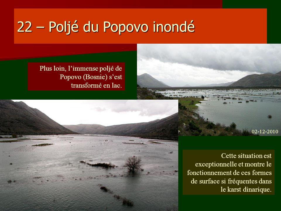 22 – Poljé du Popovo inondé