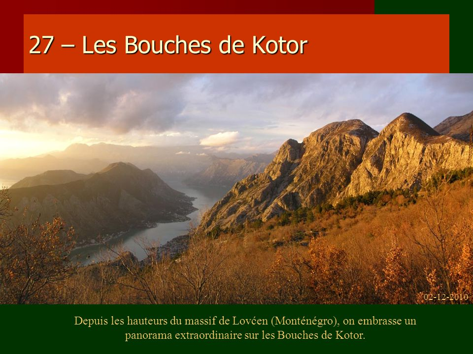 27 – Les Bouches de Kotor 02-12-2010.