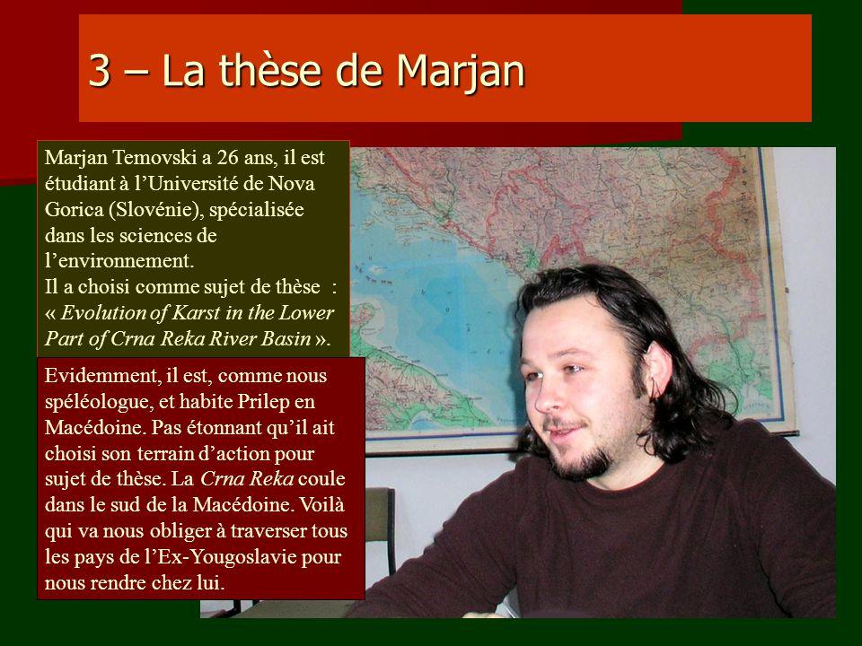 3 – La thèse de Marjan