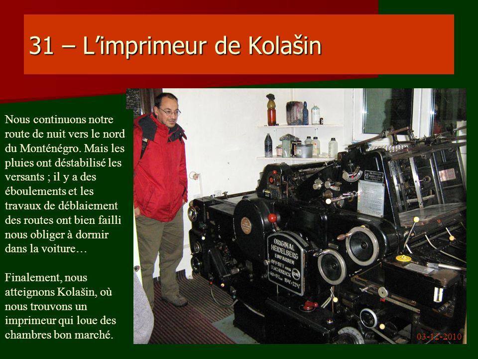 31 – L'imprimeur de Kolašin