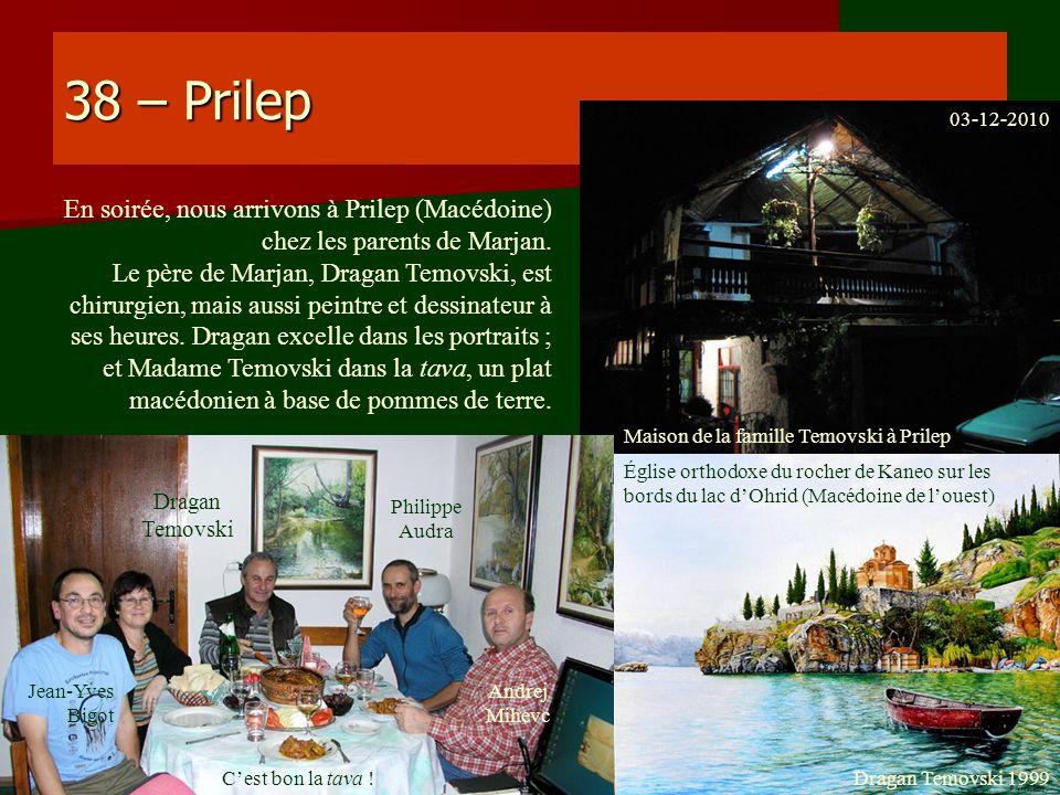 38 – Prilep 03-12-2010. En soirée, nous arrivons à Prilep (Macédoine) chez les parents de Marjan.