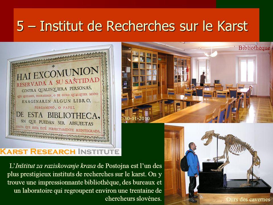 5 – Institut de Recherches sur le Karst