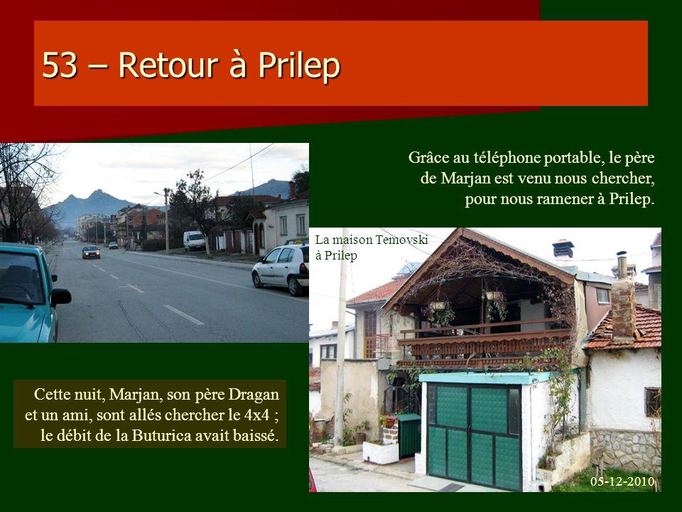 53 – Retour à Prilep Grâce au téléphone portable, le père de Marjan est venu nous chercher, pour nous ramener à Prilep.