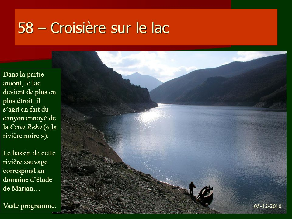 58 – Croisière sur le lac