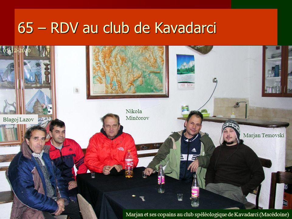 65 – RDV au club de Kavadarci
