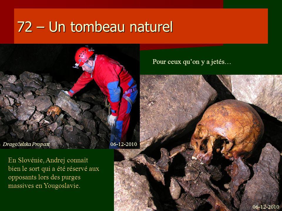 72 – Un tombeau naturel Pour ceux qu'on y a jetés…