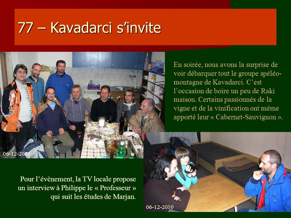 77 – Kavadarci s'invite
