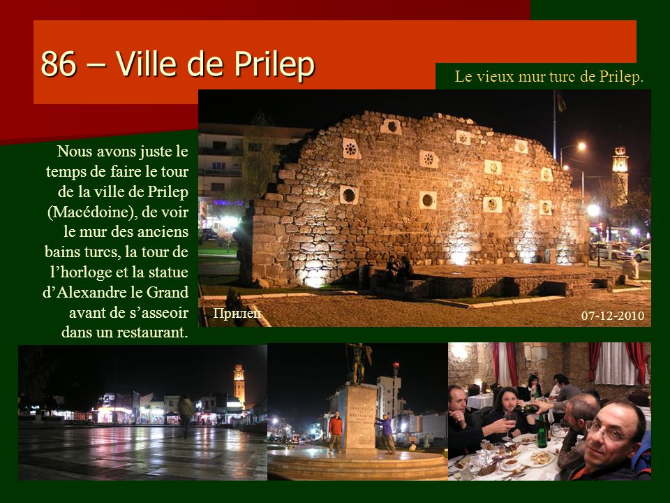 86 – Ville de Prilep Le vieux mur turc de Prilep.
